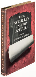 Books:Literature 1900-up, Wright Morris. The World in the Attic. New York: 1949. Firstedition, signed.. ...