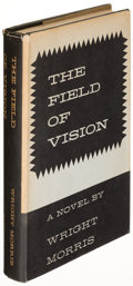 Books:Literature 1900-up, Wright Morris. The Field of Vision. New York: [1956]. Firstedition of Morris's first National Book Award winner....