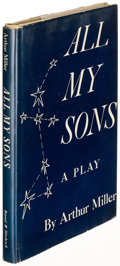 Books:Literature 1900-up, Arthur Miller. All My Sons. New York: [1947]. Firstedition....