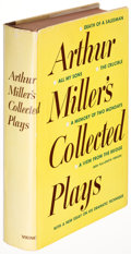 Books:Literature 1900-up, Arthur Miller. Collected Plays. New York: 1957. Firstedition, signed....