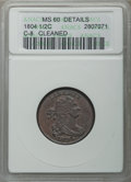 1804 1/2 C Spiked Chin, C-8, B-7, R.1, -- Cleaned -- ANACS. MS60 Details. NGC Census: (0/0). PCGS Population: (0/8). CDN...