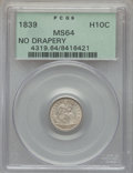 Seated Half Dimes, 1839 H10C No Drapery MS64 PCGS. Ex: Lot 0359 from The Premier Auction Sale of the Superior Stamp & Coin Company held Januar...