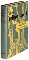 Books:Fiction, Gore Vidal. In a Yellow Wood. New York: 1947. First edition,signed....