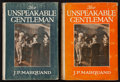 Books:Literature 1900-up, J. P. Marquand. The Unspeakable Gentleman. New York: 1922.First edition of the author's first book, in two variants...(Total: 2 Items)