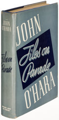 Books:Literature 1900-up, John O'Hara. Files on Parade. New York: [1939]. Firstedition, first state....
