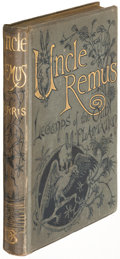Books:Fiction, Joel Chandler Harris. Uncle Remus and His Legends... London:1881. First English edition of Harris's first book....