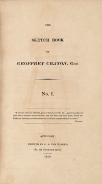 Washington Irving. The Sketch Book of Geoffrey Crayon, Gent. New York: 1819-1820. First edition