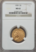 Indian Half Eagles: , 1909 $5 MS62 NGC. NGC Census: (2323/1322). PCGS Population:(1511/1475). CDN: $520 Whsle. Bid for problem-free NGC/PCGS MS6...