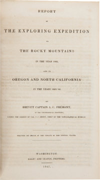 J[ohn]. C. Fremont. Report of the Exploring Expedition to the Rocky Mountains in the Year 1842, and to Oregon a