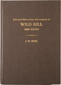 Books:Biography & Memoir, J. W. Buel. Life and Marvelous Adventures of Wild Bill, theScout, by J. W. Buel, of the St. Louis Press.Illustra...