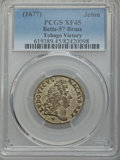 Betts Medals, 1677 Victory at Tobago Jeton. XF45 PCGS. Betts-57. Brass, 25.3 mm,4.3 grams. (Est. $300-$500)....