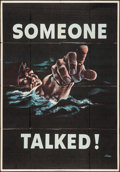 "Movie Posters:War, World War II Propaganda (U.S. Government Printing Office, 1942).OWI Poster #18 (28"" X 40"") ""Someone Talked."" War.. ..."