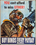 "Movie Posters:War, World War II Propaganda (U.S. Government Printing Office, 1944).War Bond Poster (29.75"" X 38.25""). ""You Can't Afford to Mis..."