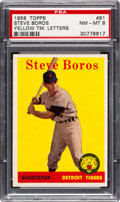 Baseball Cards:Singles (1950-1959), 1958 Topps Steve Boros - Yellow Team Letters #81 PSA NM-MT 8 - Only One Higher....