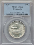 Commemorative Silver, 1936 50C Wisconsin MS66 PCGS. PCGS Population: (1655/528). NGC Census: (1242/392). CDN: $230 Whsle. Bid for problem-free NG...