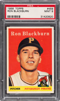Baseball Cards:Singles (1950-1959), 1958 Topps Ron Blackburn #459 PSA Mint 9 - None Higher....