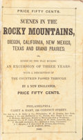 Books:Travels & Voyages, [Rufus B. Sage]. Scenes in the Rocky Mountains, and inOregon, California, New Mexico, Texas, and the Grand Prairi...