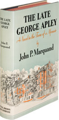 Books:Literature 1900-up, John P. Marquand. The Late George Apley. A Novel in Formof a Memoir. Boston: Little, Brown, Company, 1937. Firs...
