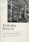 Books:Literature 1900-up, [Eudora Welty]. Katherine Anne Porter. Eudora Welty: ANote on the Author and Her Work... Together with TheKe...