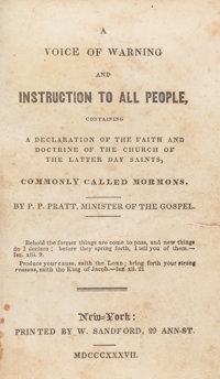 Parley Parker Pratt. A Voice of Warning and Instruction to all People, Containing a Declarat
