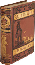 Books:Science Fiction & Fantasy, Jules Verne. Around the World in Eighty Days. Boston: JamesR. Osgood and Company, 1873. First American edition....