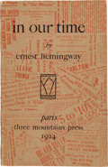 Books:Literature 1900-up, Ernest Hemingway. in our time. Paris: Three Mountains Press,1924. First edition of the author's second book, editio...
