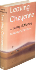 Books:Literature 1900-up, Larry McMurtry. Leaving Cheyenne. New York: Harper and Row,[1963]. First edition, inscribed by the author at th...