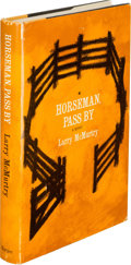 Books:Literature 1900-up, Larry McMurtry. Horseman, Pass By. New York: Harper andBrothers, [1961]. First edition, inscribed by the author ...