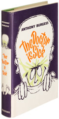 Books:Literature 1900-up, Anthony Burgess. The Doctor Is Sick. London: [1960]. Firstedition....