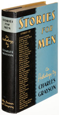 Books:Literature 1900-up, [Anthology]. Charles Grayson. Stories for Men. Boston: 1936.First edition....