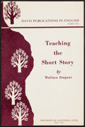 Books:Literature 1900-up, Wallace Stegner. Teaching the Short Story. Davis, CA: 1965.First edition....