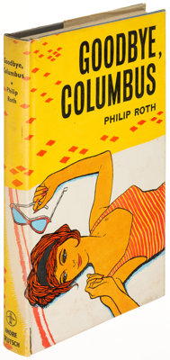 Philip Roth. Goodbye, Columbus. London: [1959]. First English edition of the author's first boo