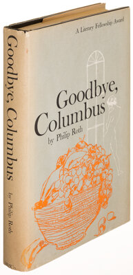 Philip Roth. Goodbye, Columbus. Boston: 1959. First edition