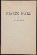 Books:Literature 1900-up, John Hawkes. Fiasco Hall. Cambridge: 1943. First edition ofthe author's first book, signed....