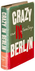 Books:Literature 1900-up, Thomas Berger. Crazy in Berlin. New York: [1958]. Firstedition, association copy, inscribed once to James Jones and...