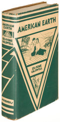 Books:Literature 1900-up, Erskine Caldwell. American Earth. New York: 1931. Firstedition, inscribed....