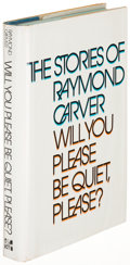 Books:Literature 1900-up, Raymond Carver. Will You Please be Quiet, Please? New York:[1976]. First edition....