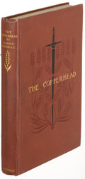 Books:Literature Pre-1900, Harold Frederic. The Copperhead. New York: 1893. Firstedition. ...