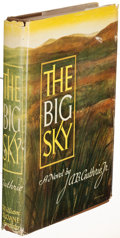 Books:Literature 1900-up, A. B. Guthrie, Jr. The Big Sky. New York: [1947]. Firstedition, inscribed....
