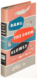 Books:Literature 1900-up, Mark Harris. Bang the Drum Slowly. New York: 1956. Firstedition....