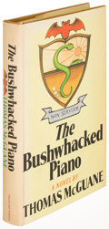Books:Literature 1900-up, Thomas McGuane. The Bushwhacked Piano. New York: [1971].First edition, inscribed....