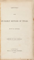 Books:Americana & American History, William B. DeWees. Letters from an Early Settler ofTexas. Louisville: 1854. Reprint of 1852 firstprinting....