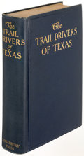Books:Americana & American History, J. Marvin Hunter. The Trail Drivers of Texas. Nashville: 1925. Second edition....