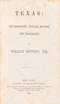 Books:Americana & American History, William Kennedy. Texas: Its Geography, History, andTopography. New York: 1844. New edition....