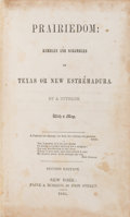 Books:Americana & American History, [Frederick B. Page]. Prairiedom: Rambles and Scrambles inTexas or New Estremadura. New York: 1846. Second editi...