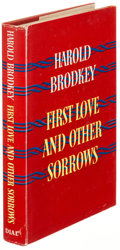 Books:Literature 1900-up, Harold Brodkey. First Love and Other Sorrows. New York:[1957]. First edition, signed....