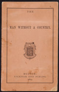 Books:Literature 1900-up, [Edward Everett Hale]. The Man Without a Country. Boston:1865. First edition....