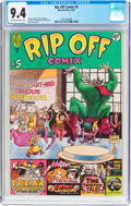 Bronze Age (1970-1979):Alternative/Underground, Rip Off Comix #5 (Rip Off Press, 1979) CGC NM 9.4 Off-white to white pages....