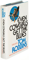 Books:Literature 1900-up, Tom Robbins. Even Cowgirls Get the Blues. Boston: 1976.First edition, signed....