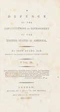 Books:Americana & American History, John Adams. A Defence of the Constitutions of Government of theUnited States of America... Vol. III. London: Pr...